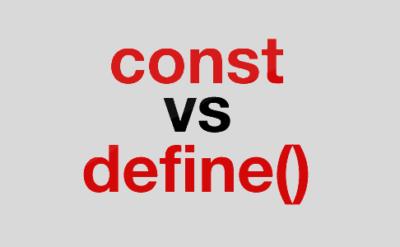 تفاوت تعریف ثابت با const و define در php