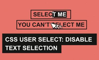 چگونه در CSS انتخاب کردن متن را غیر فعال کنیم؟