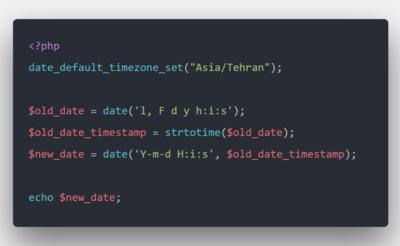 فرمت دهی مقادیر تاریخ و زمان در PHP